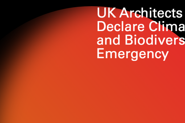 UK Architects Declare Climate and Biodiversity Emergency